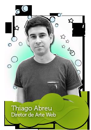 Equipe da C4SA - Thiago Abreu - Diretor de Arte Web