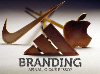Branding - Afinal, o que é isso?