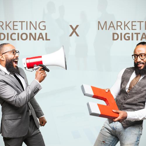 Marketing Tradicional e Marketing Digital: Qual a Melhor Solução?