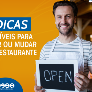 7 dicas infalíveis para abrir (ou mudar) um restaurante